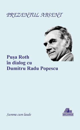 Pusa Roth in dialog cu Dumitru Radu Popescu